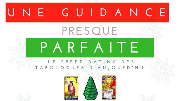 🔮 Une Guidance Presque Parfaite 2 – Le Speed Dating des Tarologues d'aujourd'hui par Oraclinzel 🔮